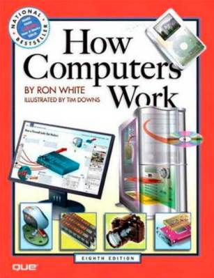 How Computers Work - Photo book by Ron White